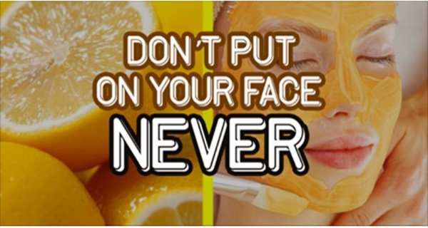 5 Natural Things You Should Think Twice Before Putting on Your Face